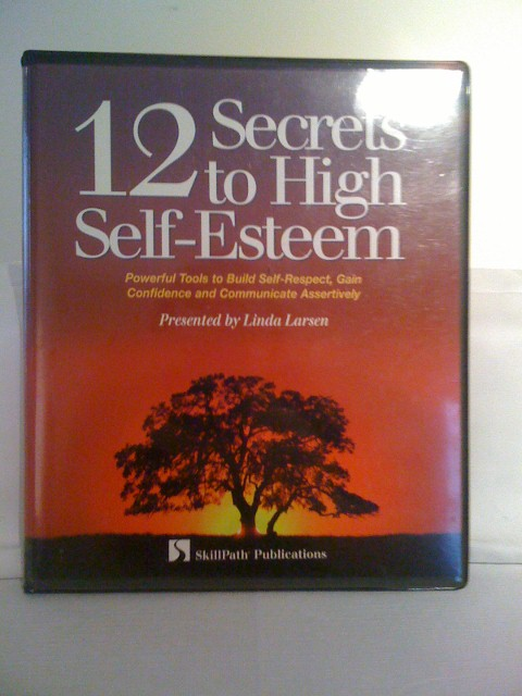 12 Secrets to High Self Esteeem - Cassette Version